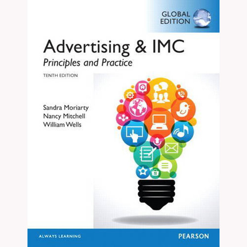 Advertising & IMC: Principles and Practice (10th Edition) Moriarty