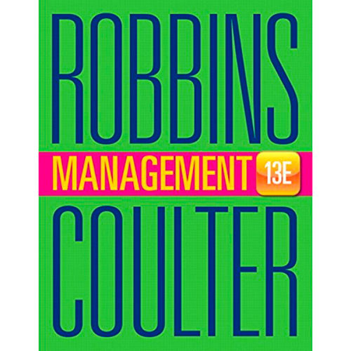 Management (13th Edition) Robbins