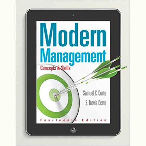 Modern Management: Concepts and Skills (14th Edition) Samuel C. Certo and S. Trevis Certo