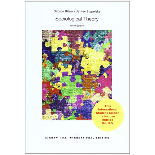 Sociological Theory (9th Edition) Ritzer IE