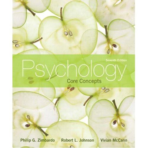Psychology: Core Concepts (7th Edition) Zimbardo