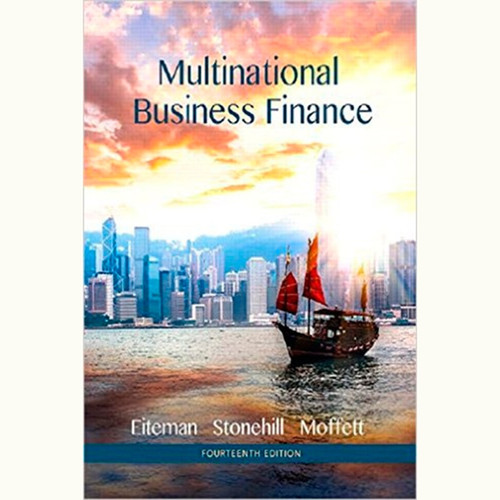 Multinational Business Finance (14th Edition) David K. Eiteman and Arthur I. Stonehill