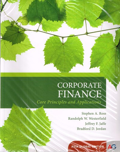 Corporate Finance: Core Principles and Applications (4th Edition) Ross IE
