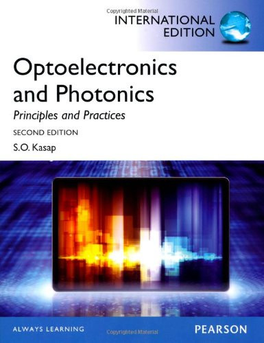 Optoelectronics and Photonics: Principles and Practices (2nd Edition) Kasap IE