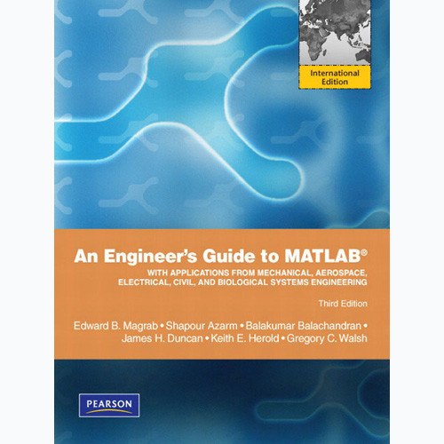 An Engineers Guide to MATLAB (3rd Edition) Magrab IE