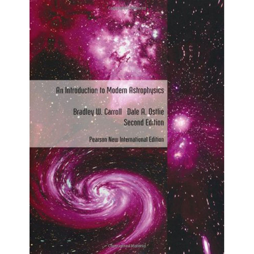 An Introduction to Modern Astrophysics (2nd Edition) Carroll IE