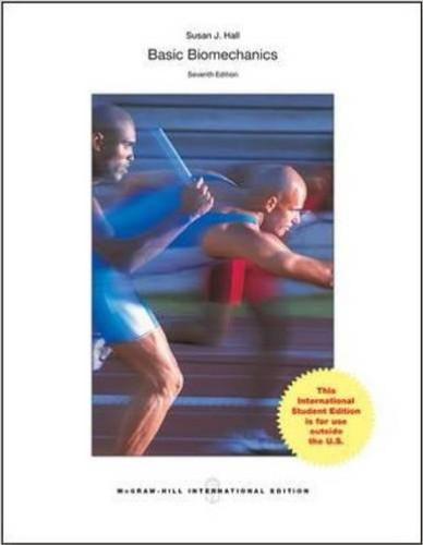Basic Biomechanics (7th Edition) Hall