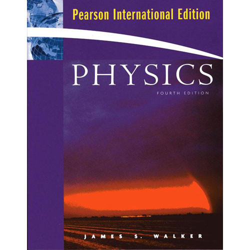 Physics (4th Edition) Walker IE