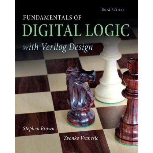 Fundamentals of Digital Logic with Verilog Design (3rd Edition) Brown