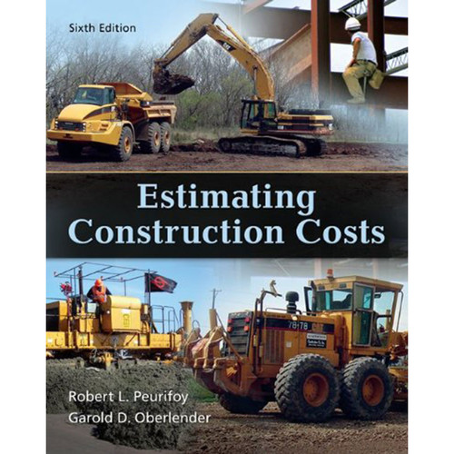 Estimating Construction Costs (6th Edition) Peurifoy