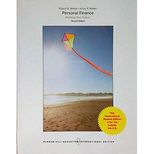 Personal Finance (2nd Edition) Robert Walker and Kristy Walker IE