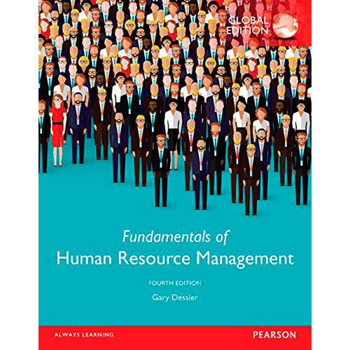 Fundamentals of Human Resource Management (4th Edition) Dessler IE