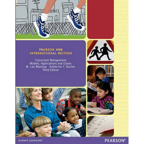 Classroom Management: Models, Applications and Cases (3rd Edition) Manning IE