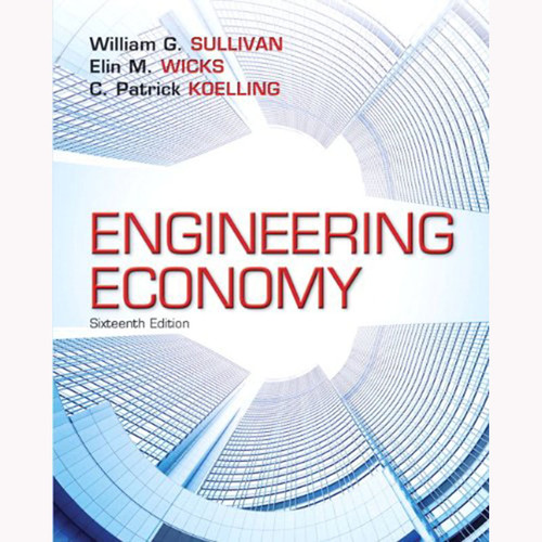 Engineering Economy (16th Edition) Sullivan