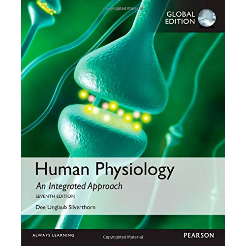 Human Physiology: An Integrated Approach (7th Edition) Silverthorn IE