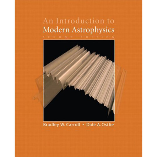 An Introduction to Modern Astrophysics (2nd Edition) Carroll