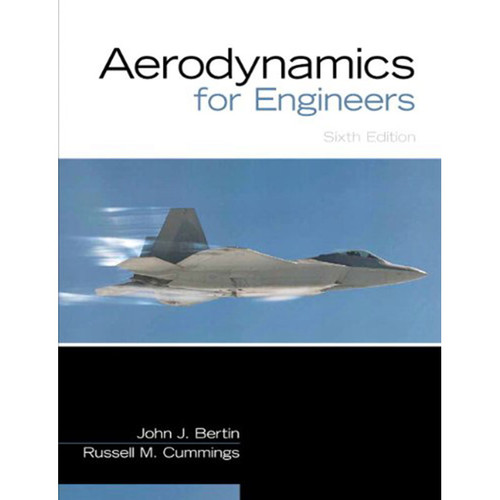 Aerodynamics for Engineers (6th Edition) Cummings