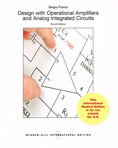 Design With Operational Amplifiers And Analog Integrated Circuits (4th Edition) Franco IE