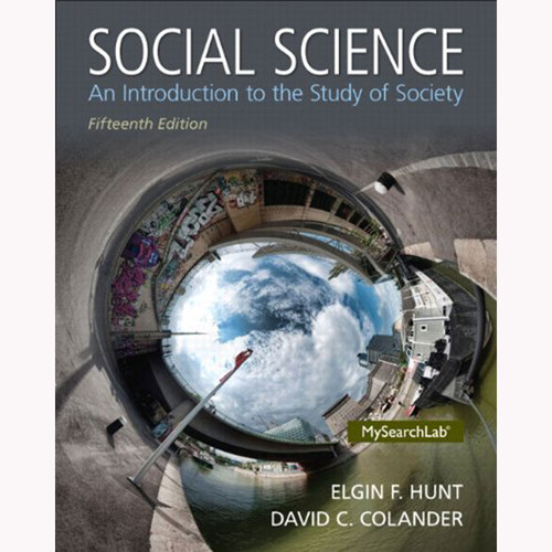 Social Science: An Introduction to the Study of Society (15th Edition) Colander