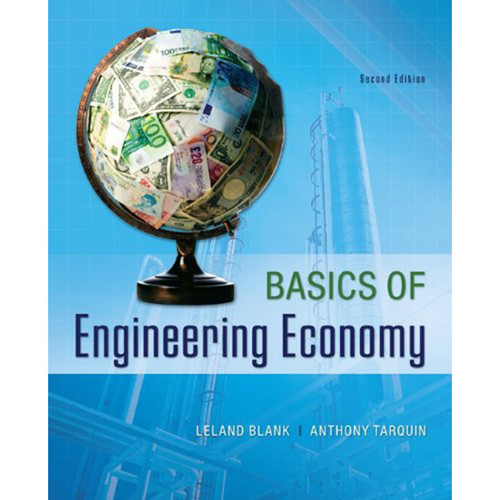Basics of Engineering Economy (2nd Edition) Tarquin