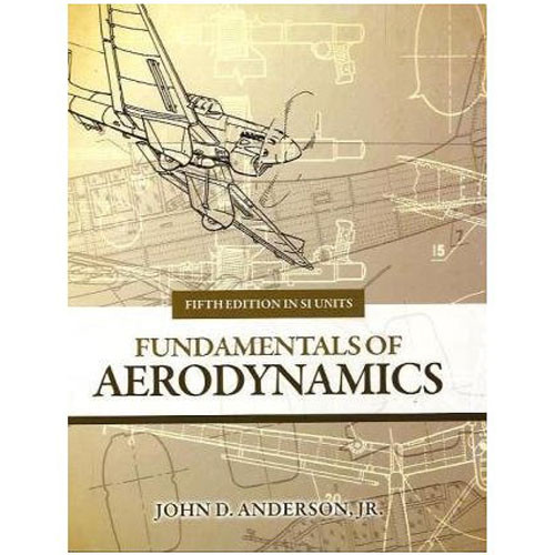 Fundamentals of Aerodynamics (5th Edition) Anderson