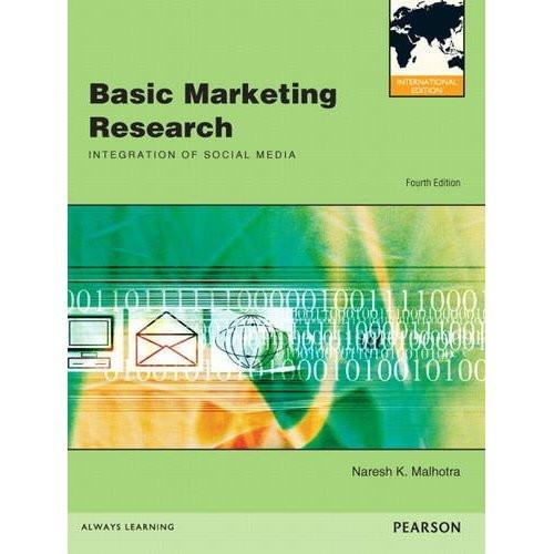 Basic Marketing Research (4th Edition) Malhotra IE