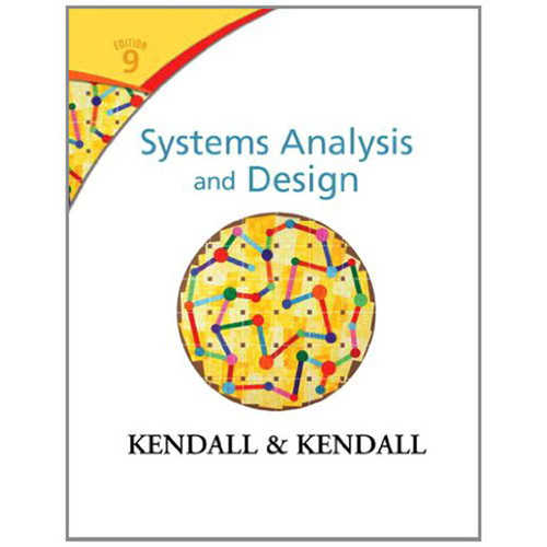Systems Analysis and Design (9th Edition) Kendall