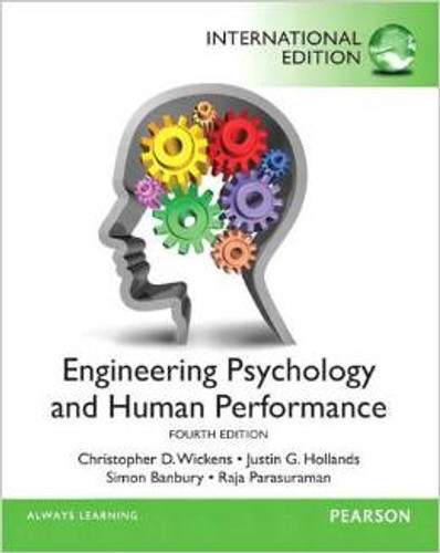 Engineering Psychology and Human Performance (4th Edition) Wickens IE
