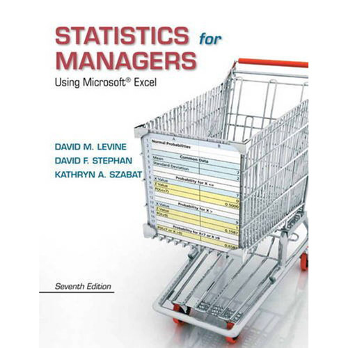 Statistics for Managers Using Microsoft Excel (7th Edition) Levine
