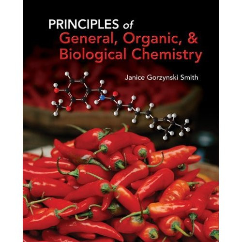 Principles of General, Organic & Biochemistry (1st Edition) Smith
