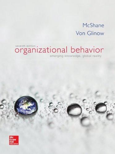 Organizational Behavior (7th Edition) McShane
