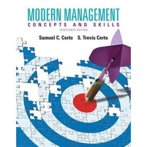 Modern Management: Concepts and Skills (13th Edition) Certo