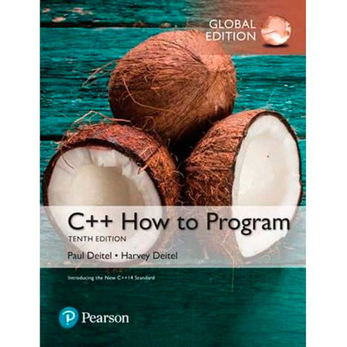 C++ How to Program (10th Edition) Paul Deitel and Harvey Deitel | 9781292153346