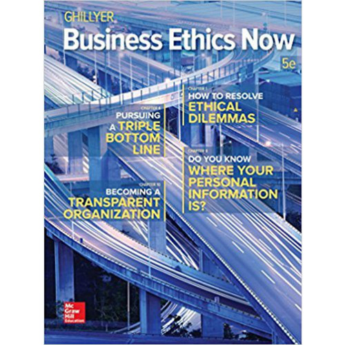 Business Ethics Now (5th Edtion) Andrew W. Ghillyer | 9781259535437