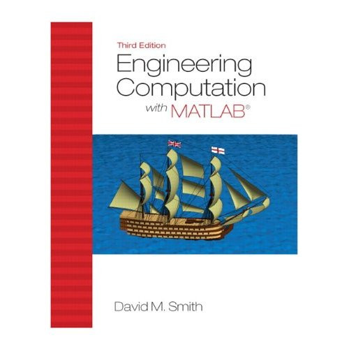 Engineering Computation with MATLAB (3rd Edition) Smith