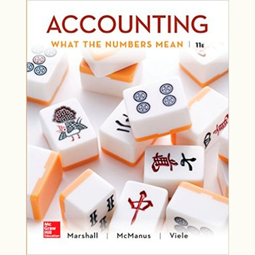 Accounting: What the Numbers Mean (11th Edition) David Marshall and Wayne McManus