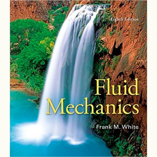 Fluid Mechanics (8th Edition) Frank White