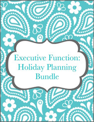 Executive Function: Holiday Planning Bundle