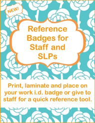 Reference Badges for Staff & SLPs