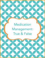 Medicine Management True& False