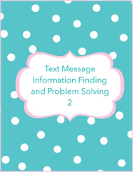 Text message information finding and problem solving 2