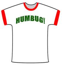 HUMBUG! Ringer T-Shirt