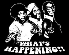 What's Happening!! T-Shirt