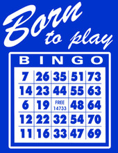 Born to Play Bingo T-Shirt