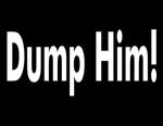 Dump Him T-Shirt