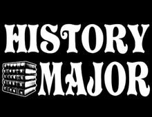 History Major T-Shirt