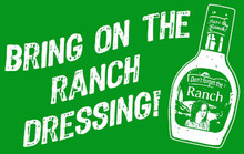 Ranch Dressing T-Shirt