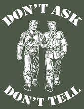 Don't Ask Don't Tell T-Shirt