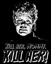 Kill Her! T-Shirt
