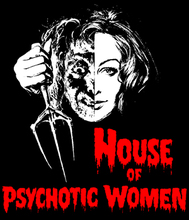 House of Psychotic Women T-Shirt